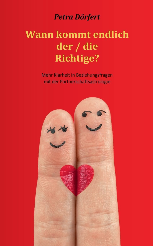 Titelbild Cover Partnerschaftsastrologie Buch Wann kommt endlich der / die Richtige?